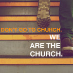 we-dont-go-to-church